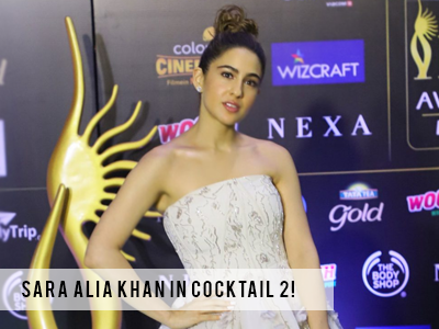 Sara Ali Khan to be a part of Cocktail 2!