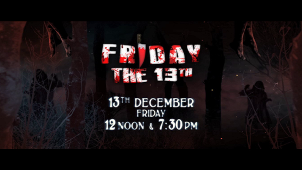 Tayaar ho jaayiye Friday the 13th ke liye Colors Cineplex ke saath! 12 noon and 7:30 pm.