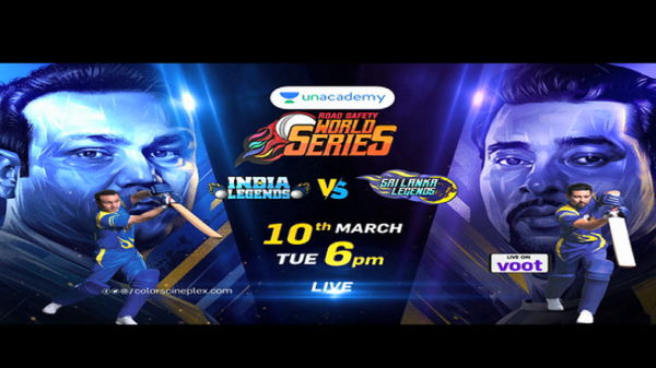 India Legends v/s Shri Lanka Legends #YehJungHaiLegendary Unacademy Road Safety World Series on 10th March, 6 PM onwards only on #ColorsCineplex