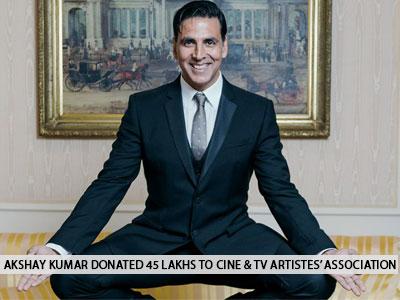 Akshay Kumar donates 45 lakhs to CINTAA