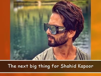 Shahid Kapoor to star in Sajid Nadiadwala's next?