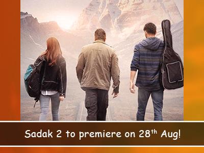Alia Bhatt, Aditya Roy Kapur and Sanjay Dutt Starrer Sadak to premiere on 28th Aug!
