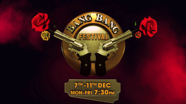 Bang Bang Film Festival | 7th – 11th Dec @7:30PM | Colors Cineplex
