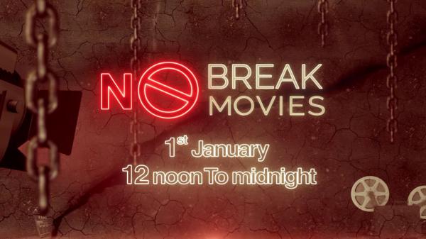 Break Free Filmein   1st January 12noon to midnight   Colors Cineplex