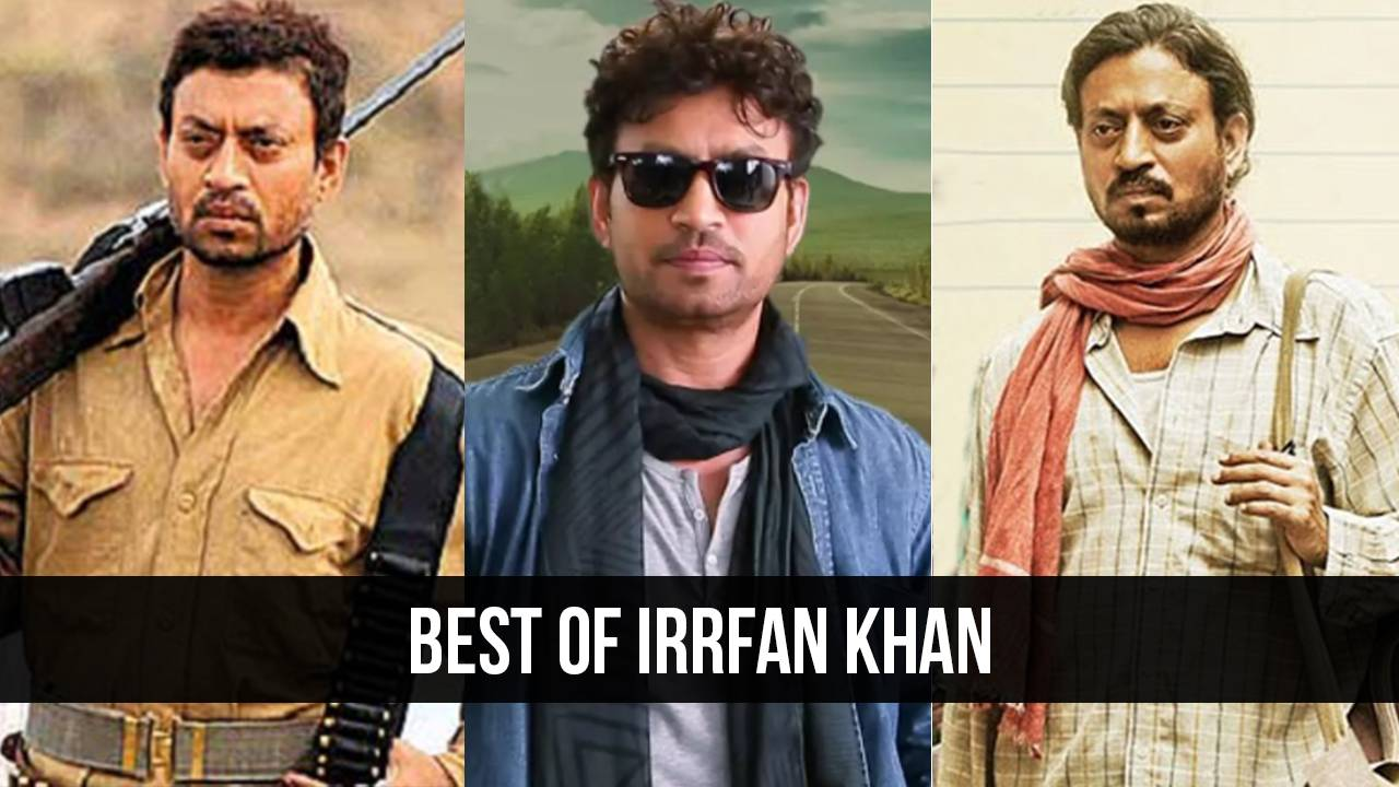 7 Unforgettable Irrfan Khan Movies.