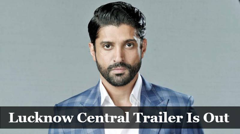 Check Out Farhan Akhtar's Lucknow Central Trailer