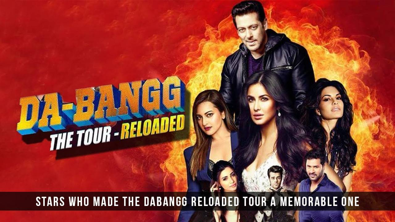 The Dabangg Tour Reloaded!