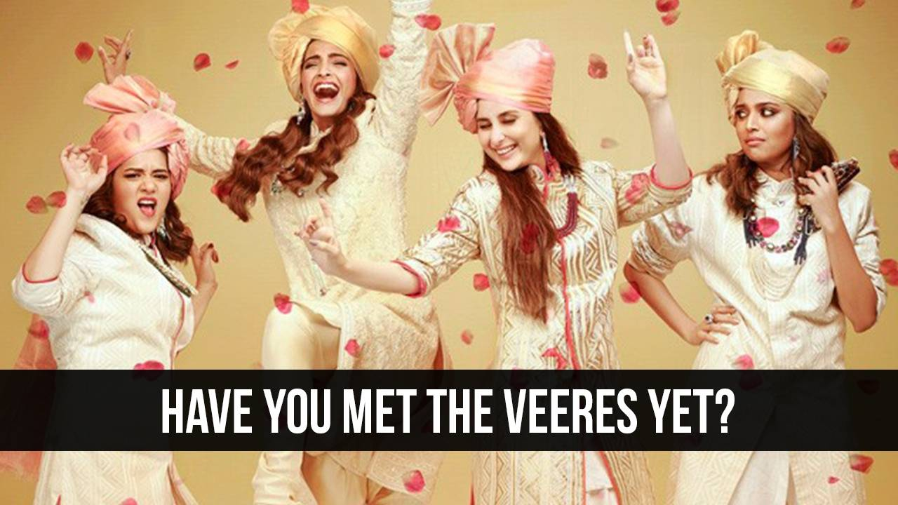 Veere Di Wedding Trailer out now!