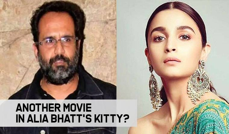 We might get to see Alia Bhatt in Anand L Rai's upcoming movie.