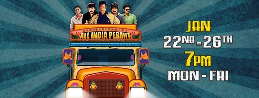 All India Permit festival, 22nd – 26th January, 7 PM.