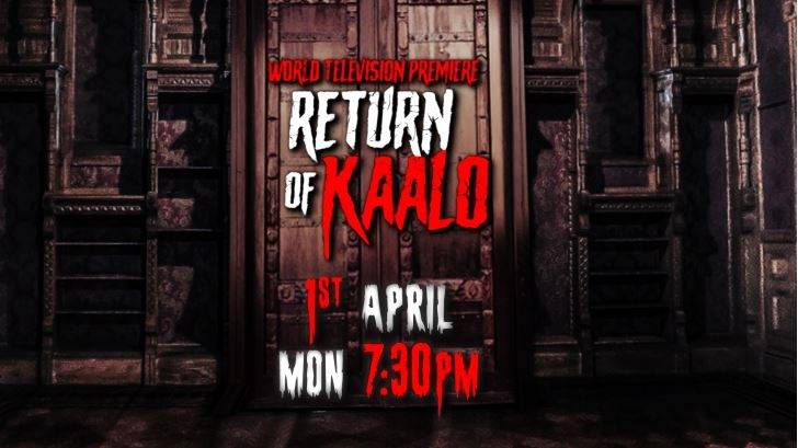 Colors Cineplex presents Return Of Kaalo on 1st April at 7:30 pm | Promo