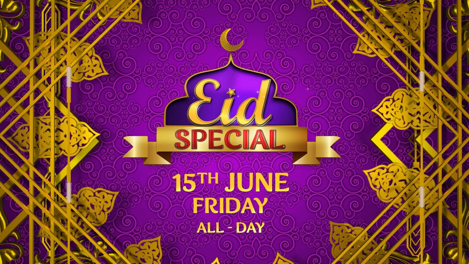 Eid Special -15th June this Friday