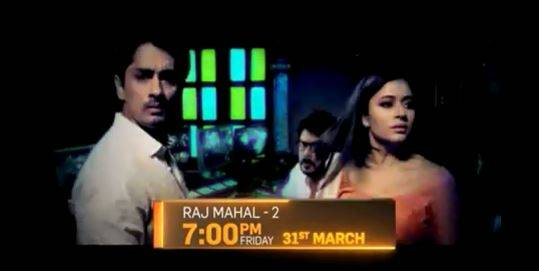 Raajmahal: 31st March, Friday 7pm