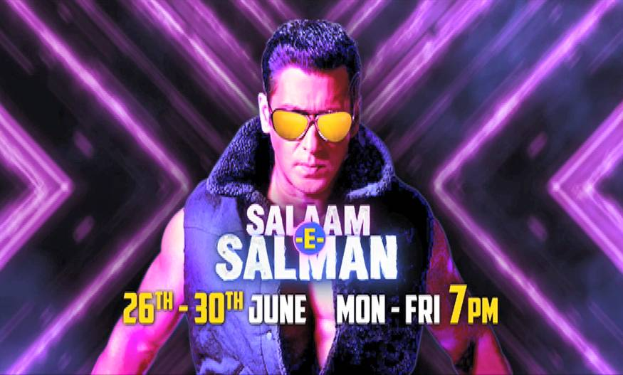 Salam E Salman from 26th – 30th June at 7 pm